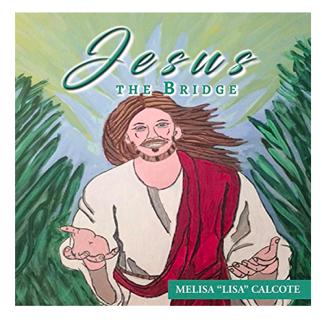 New Religious Poetry Book Now Available On Amazon – Jesus the Bridge 3