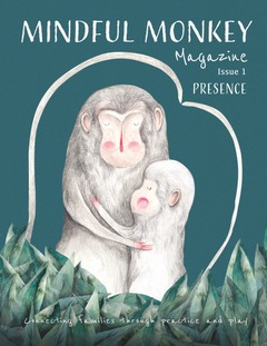 New Unique Magazine Aims to Cultivate Connection in Families Through Mindfulness Practice 11