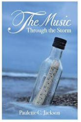 """Ohio Based Author Paulette C. Jackson Releases a New Phenomenal Book Titled """"The Music Through The Storm"""" 13"""