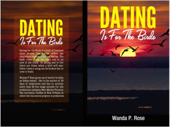 Wanda P. Rose's Newly Released book, Dating is for the Birds Now Available on Amazon 15