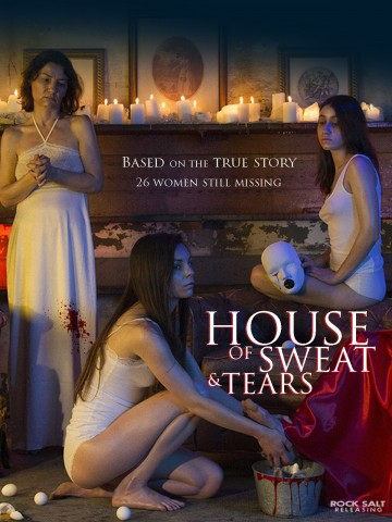 ATMOSPHERIC CULT-HORROR 'HOUSE OF SWEAT AND TEARS' NOW STREAMING ON DIGITAL PLATFORMS 5