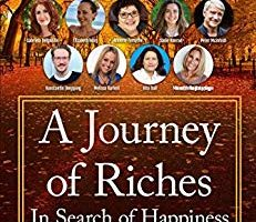 """John Spender chronicles people's perception of happiness in his bestselling anthology book – """"A Journey of Riches: In Search of Happiness"""" 2"""