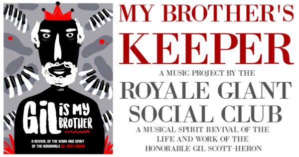 """Royal Giant Social Club launches a fundraiser for Gil Scott-Heron tribute """"My Brother's Keeper"""" Musical and Studio Recording 1"""