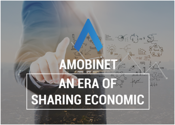 Amobinet: The new trend of sharing economy and how people adapt quickly to the new life style! 1