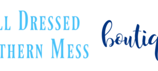 The Well Dressed Southern Mess Celebrates the Launch of Their Full Women's Apparel and Accessory Boutique with a New Summer Signature Shirt Collection 2
