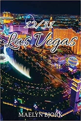 12/31 Las Vegas by Maelyn Bjork (Barbara West) – a Nail Biting Terrorist Thriller Inspired by 9/11 with Powerful Femininity 2