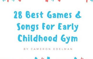 New Resource for Early Childhood Gym Classes Enables Students to Get Active with Unique Tips and Tricks 2