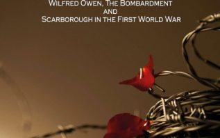 One Day in December – Wilfred Owen, The Bombardment and Scarborough in the First World War 5