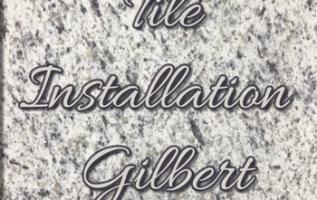 Gilbert AZ Area Tile Contractor, Tile Installation Gilbert Now Open for Business 5