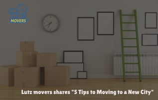 "Professional Moving Company in Lutz Shares ""5 Tips to Moving to a New City"" 3"