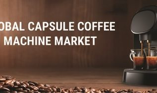 Capsule Coffee Machine Market Emerging Trends 2019: Production Cost, Global Consumption, Demand, Product Review, Growth Analysis by Porter's Five Forces 4