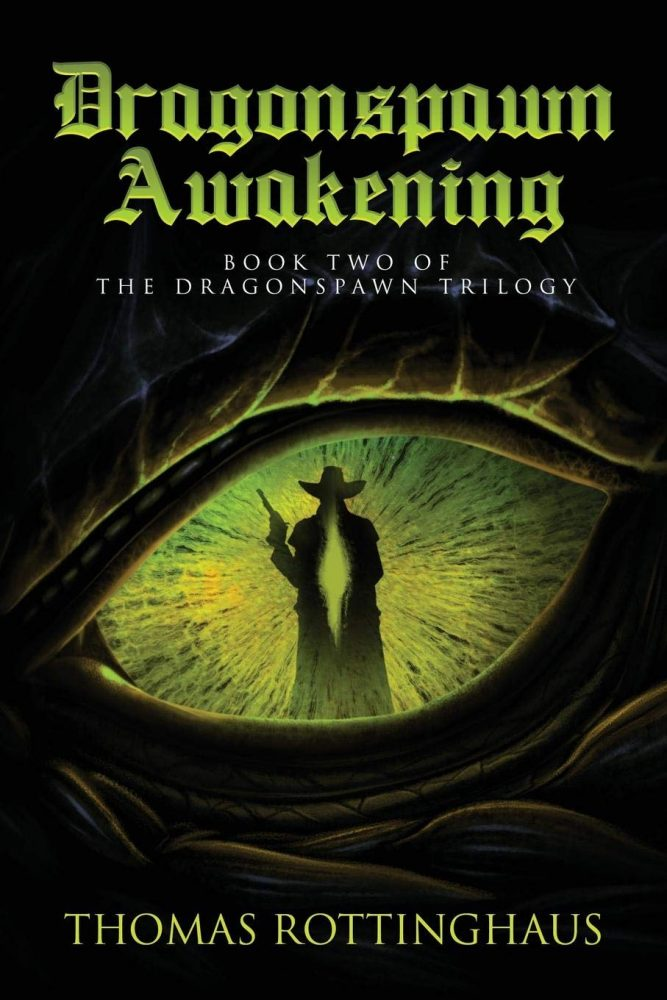 Dragonspawn Awakening by Thomas Rottinghaus Available on Amazon 1
