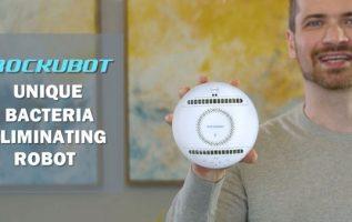 KickStarter Campaign Launches Innovative Bacteria-Eliminating Robot – Rockubot 3