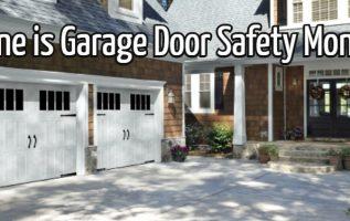 IDA and DASMA Observe June as 'Garage Door Safety Month' 3