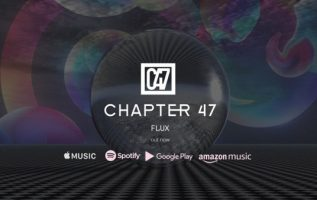"""London based Chapter 47 releases his debut new single """"Flux"""" featuring enthralling EDM and dance music 3"""