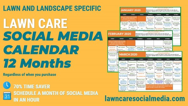 2020 Lawn Care Social Media Calendar To Increase Customers – Growing Profits 2