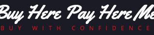Buy Here Pay Here Me is a Recently Launched Portal Where Visitors Can Find Buy Here Pay Here Dealers in the USA 1