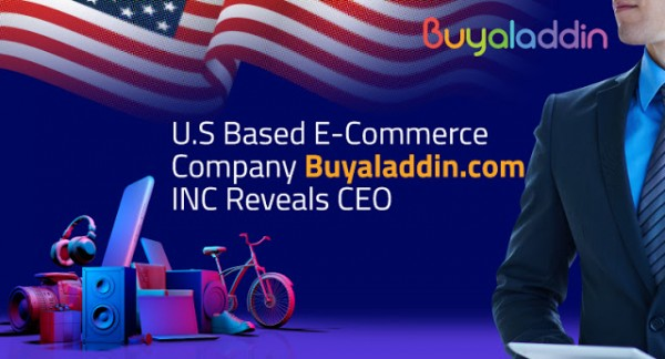 U.S Based E-Commerce Company Buyaladdin.com INC Reveals CEO 1