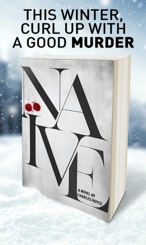 """Author Charles Royce Debuts Thriller Novel """"Naive"""" to Amazing Reviews 4"""