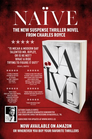 """Author Charles Royce Debuts Thriller Novel """"Naive"""" to Amazing Reviews 5"""