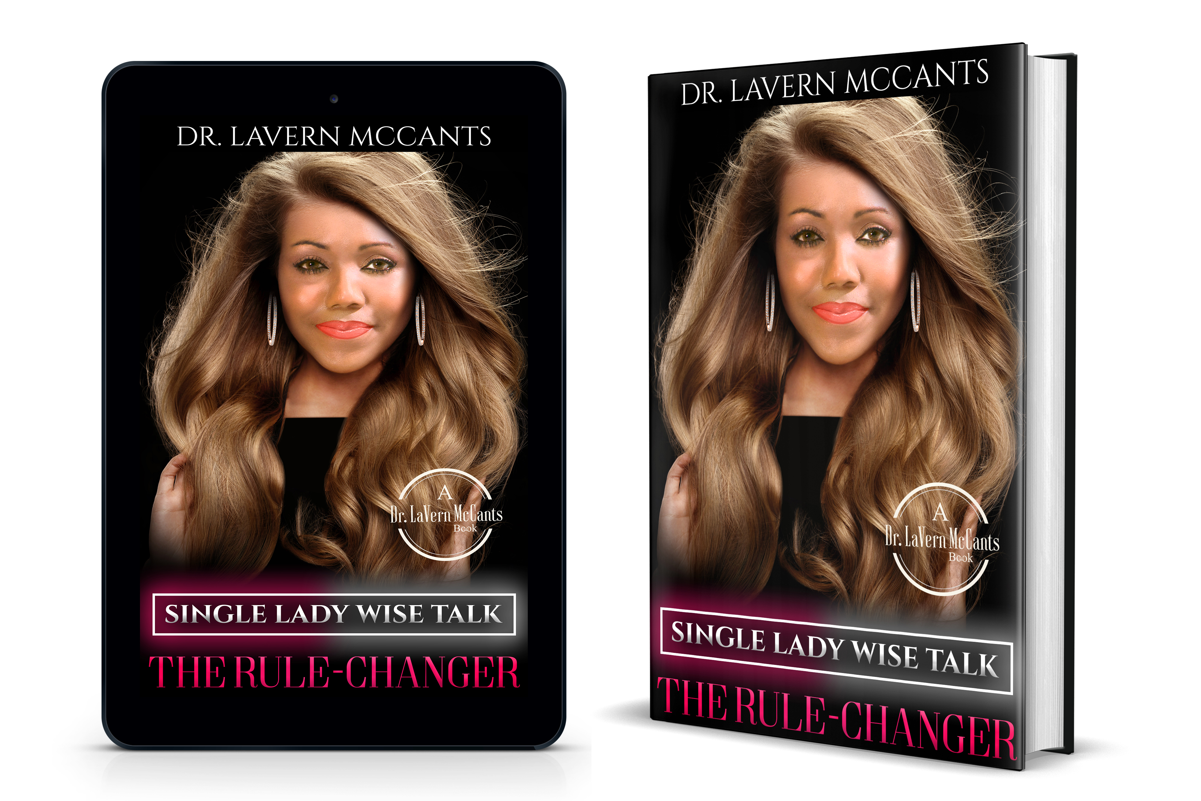 Key Tips from Single Lady Wise Talk: The Rule-Changer