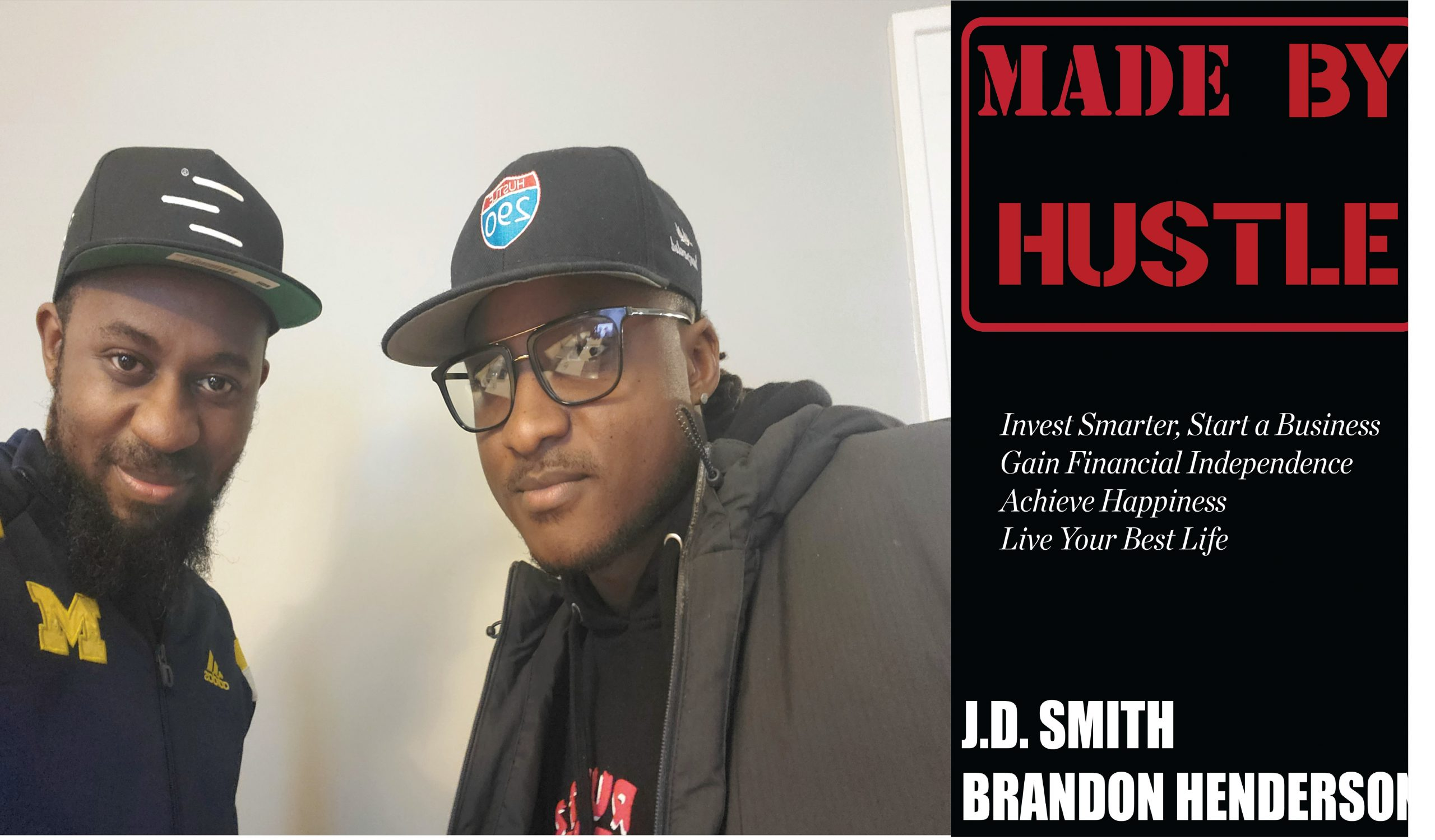 "Chicago Brothers J.D. Smith and Brandon Henderson launches a new book, ""Made By Hustle"", to inspire black Entrepreneurs to success. 1"
