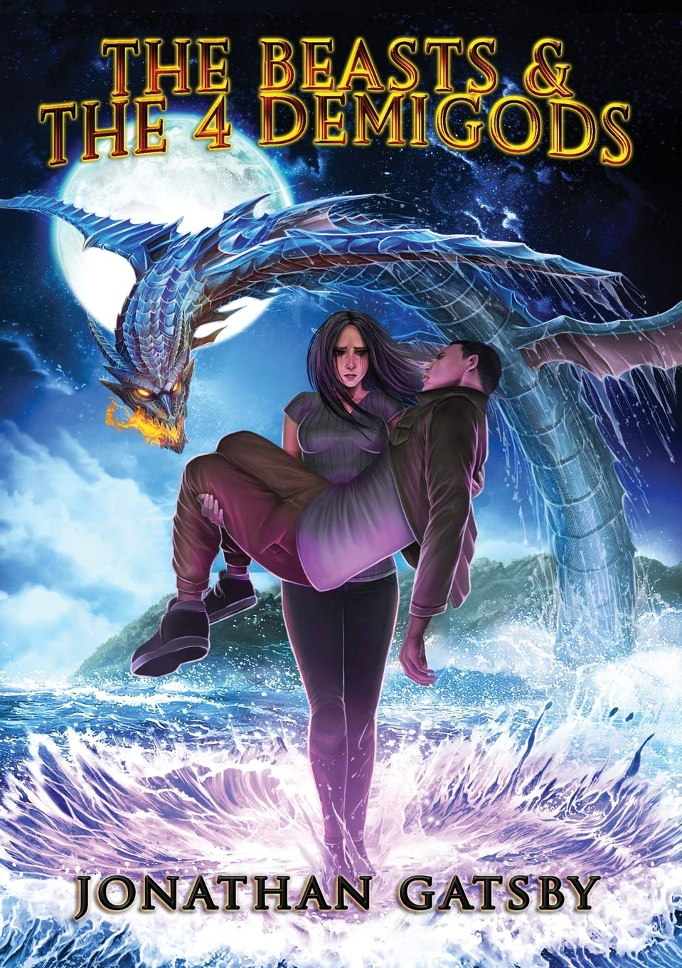 Jonathan Gatsby Releases New Epic Young Adult Fantasy Novel, The Beasts & the 4 Demigods 1