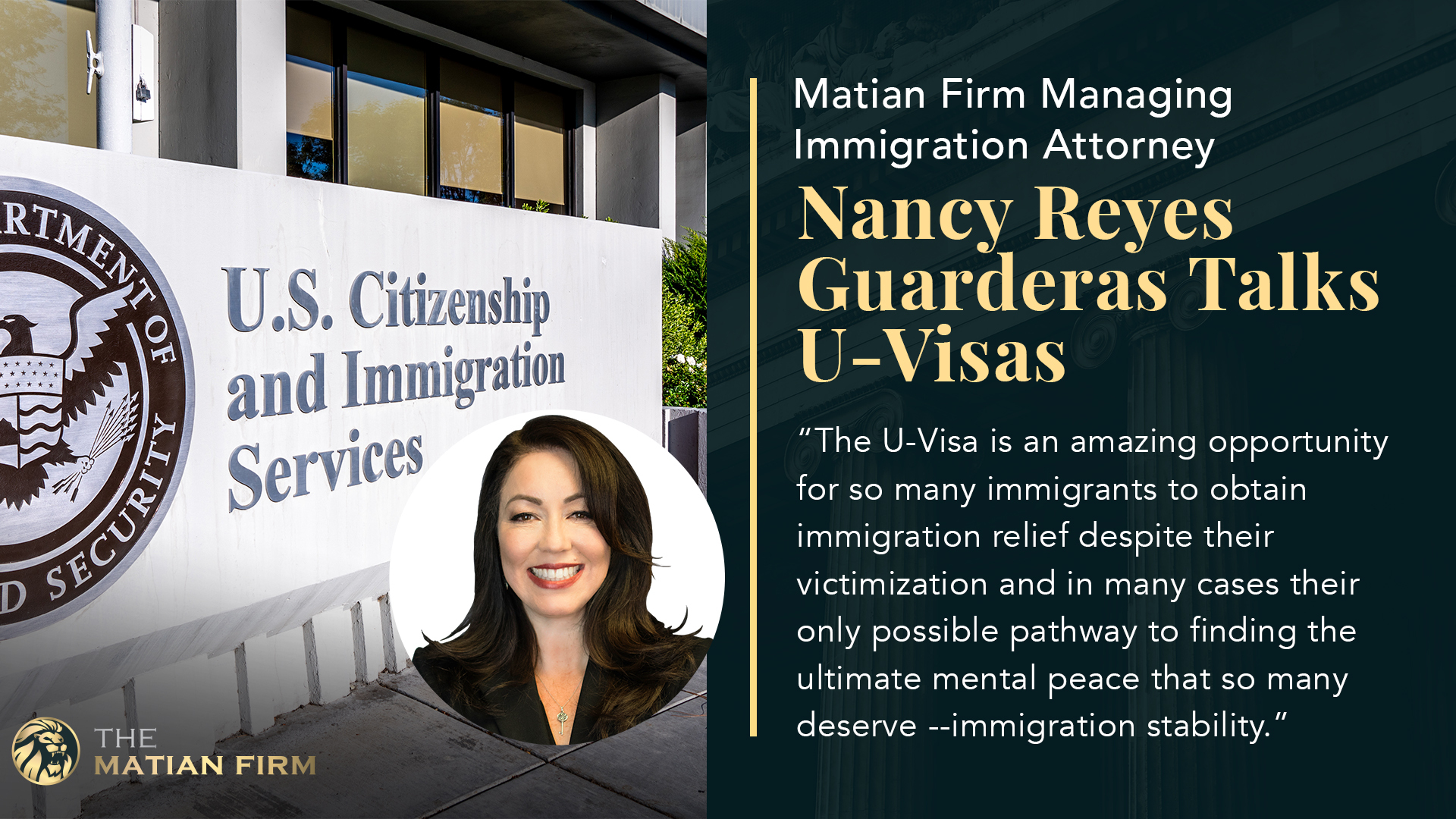 Matian Firm Managing Immigration Attorney Nancy Reyes Guarderas Talks U-Visas 1