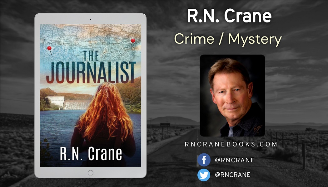 Author R.N. Crane Releases New Crime Mystery – The Journalist 6