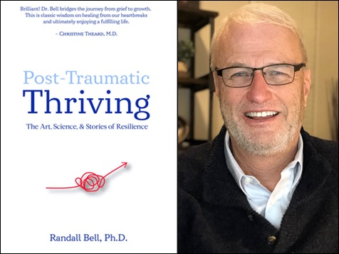 Effectively Overcoming Trauma – Dr. Randall Bell's Newly Released Book Is an Essential Healing Guide 7