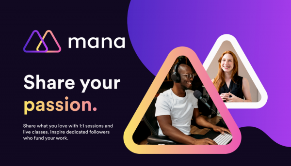 Mana raises £1.5M to help inspirational creators teach their skills and share their passion 2
