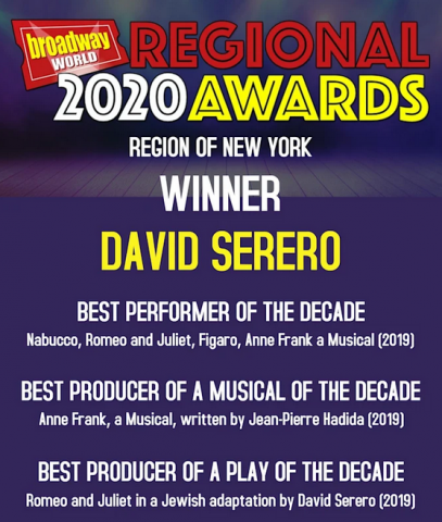 David Serero wins the New York BroadwayWorld Awards 2020 for Best Performer of the decade, Best Producer of a Musical of the decade and, Best Producer of a Play of the decade 1