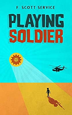 """F. Scott Service's new book """"Playing Soldier"""" receives a warm literary welcome 2"""