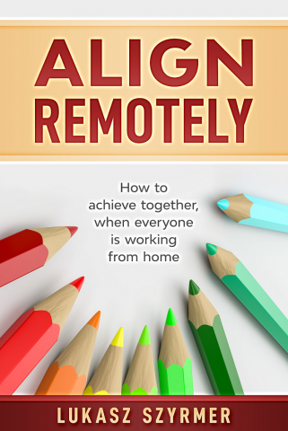 Align Remotely Launches Eponymous Book For Remote Managers 1