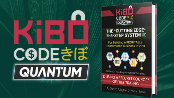 Free Kibo Code Quantum Book & Profit-Map Officially Released by Ecommerce Experts Steven Clayton & Aidan Booth 12