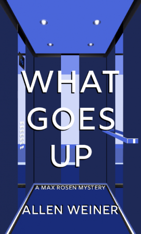 """""""What Goes Up"""" introduces Max Rosen: A Digital Man Living in an Analog World 1"""