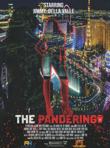 """RH PRODUCTIONS & RISING EMPIRE ENTERTAINMENT Present """"The Pandering"""" Starring Jimmy Della Valle 1"""