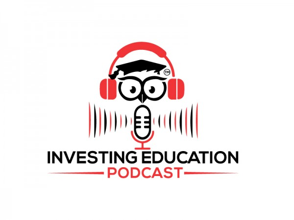 "Learn about the Stock Market and Alternative Investments with ""Investing Education Podcast"" produced by Investing Education Academy 3"