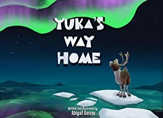 Autistic Illustrator Abigail Roscoe Releases New Children's Book Yuka's Way Home to Stimulate Important Conversations Surrounding Caribou Conservations 1
