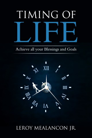 Timing of Life by Leroy Mealancon Jr. 1