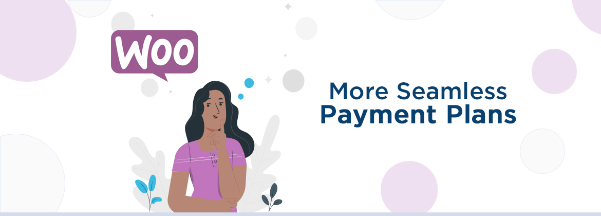 Partial.ly Extends Its Integrations with WooCommerce to Create More Seamless Payment Plans 1
