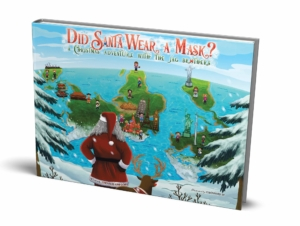 Tradition, Diversity and Safety – All Things That are Joyfully Tied Together in Chesand Gregory's Children's Book, Did Santa Wear a Mask. 14
