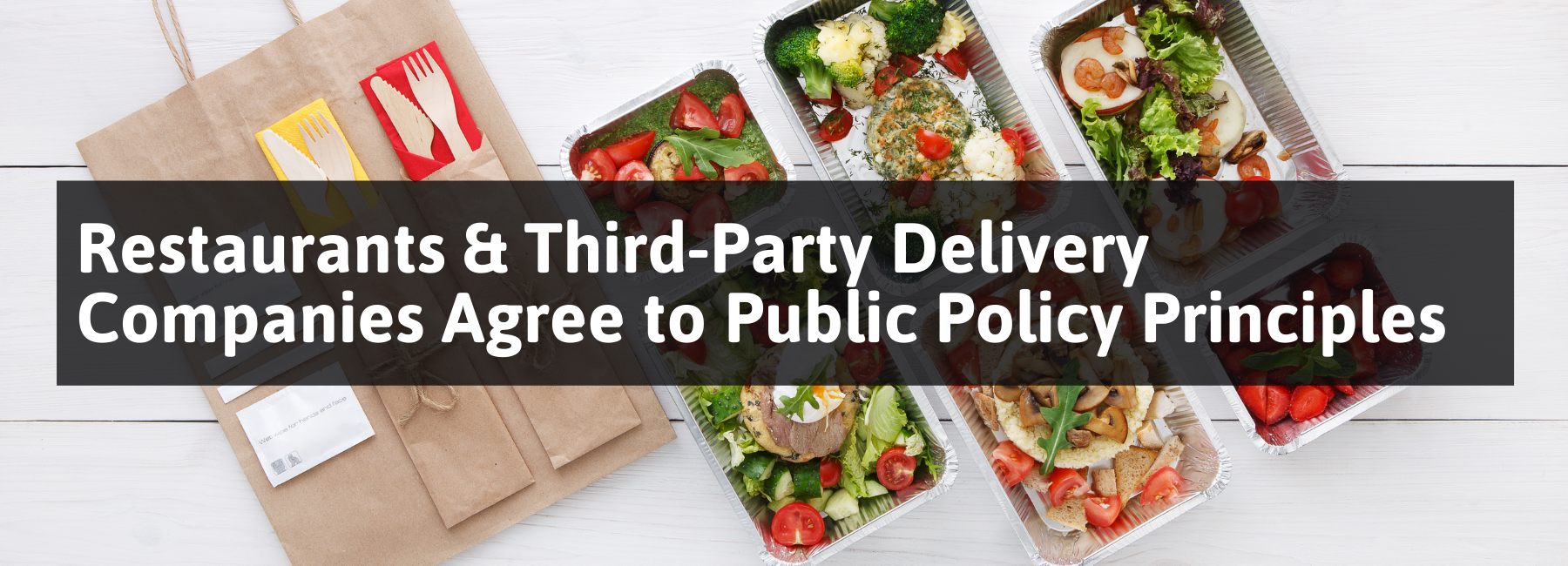 Restaurants and Third-Party Delivery Companies Agree to Public Policy Principles 1
