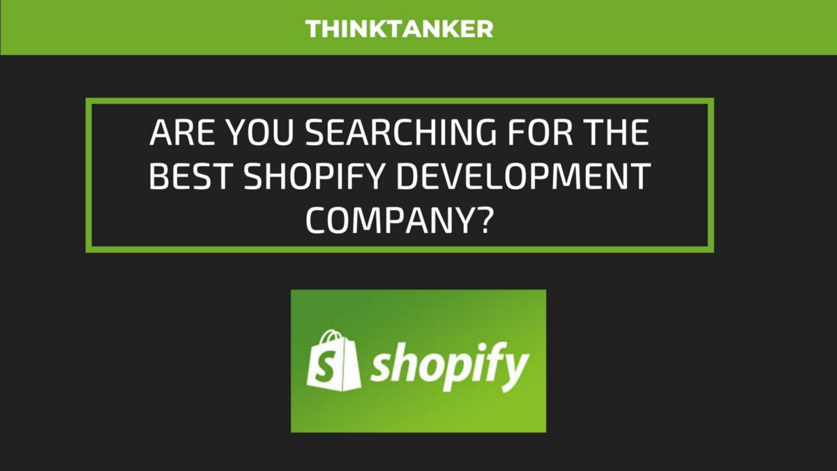 ThinkTanker Named as Top Shopify Development Agency in the USA 1