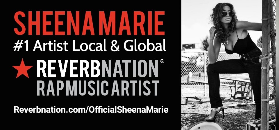 Top 10 Reverbnation Artist Sheena Marie's 'Here We Go' Hits No.1 on Rapper Global Music Charts. 1