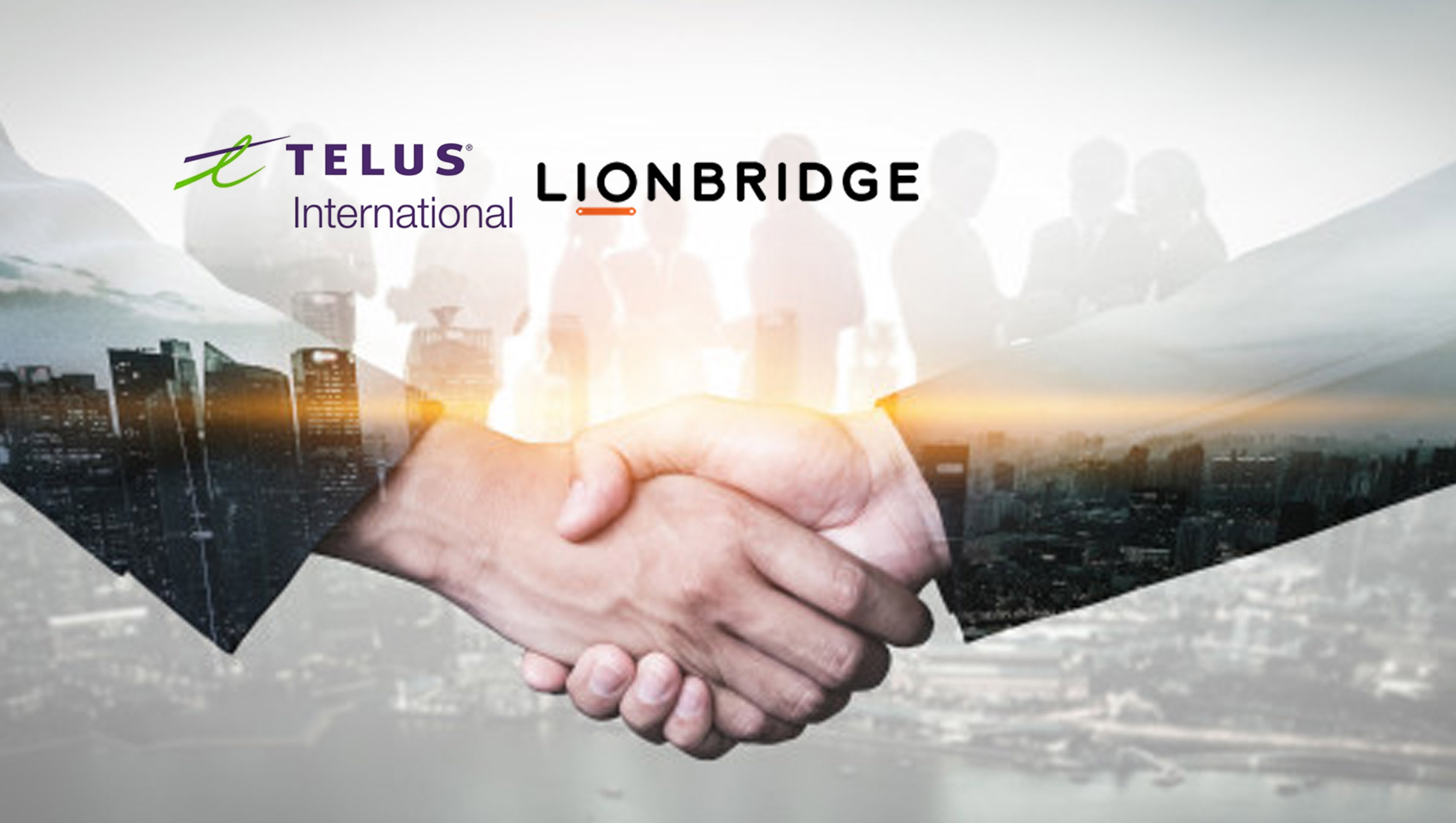 TELUS International Completes Acquisition Of Lionbridge AI 1