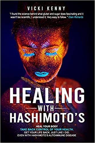 New book, Healing with Hashimoto's, provides a short cut to treatment for those newly diagnosed with the confusing disease 19