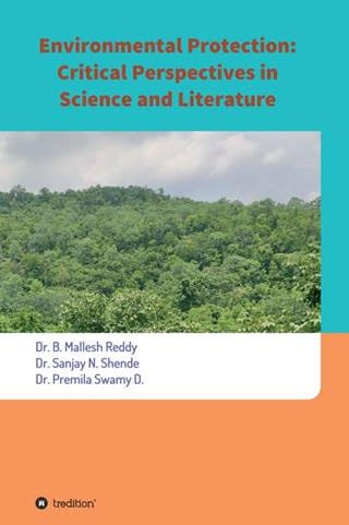 Environmental Protection: Critical Perspectives in Science and Literature – Insights into environmental protection and degradation 1