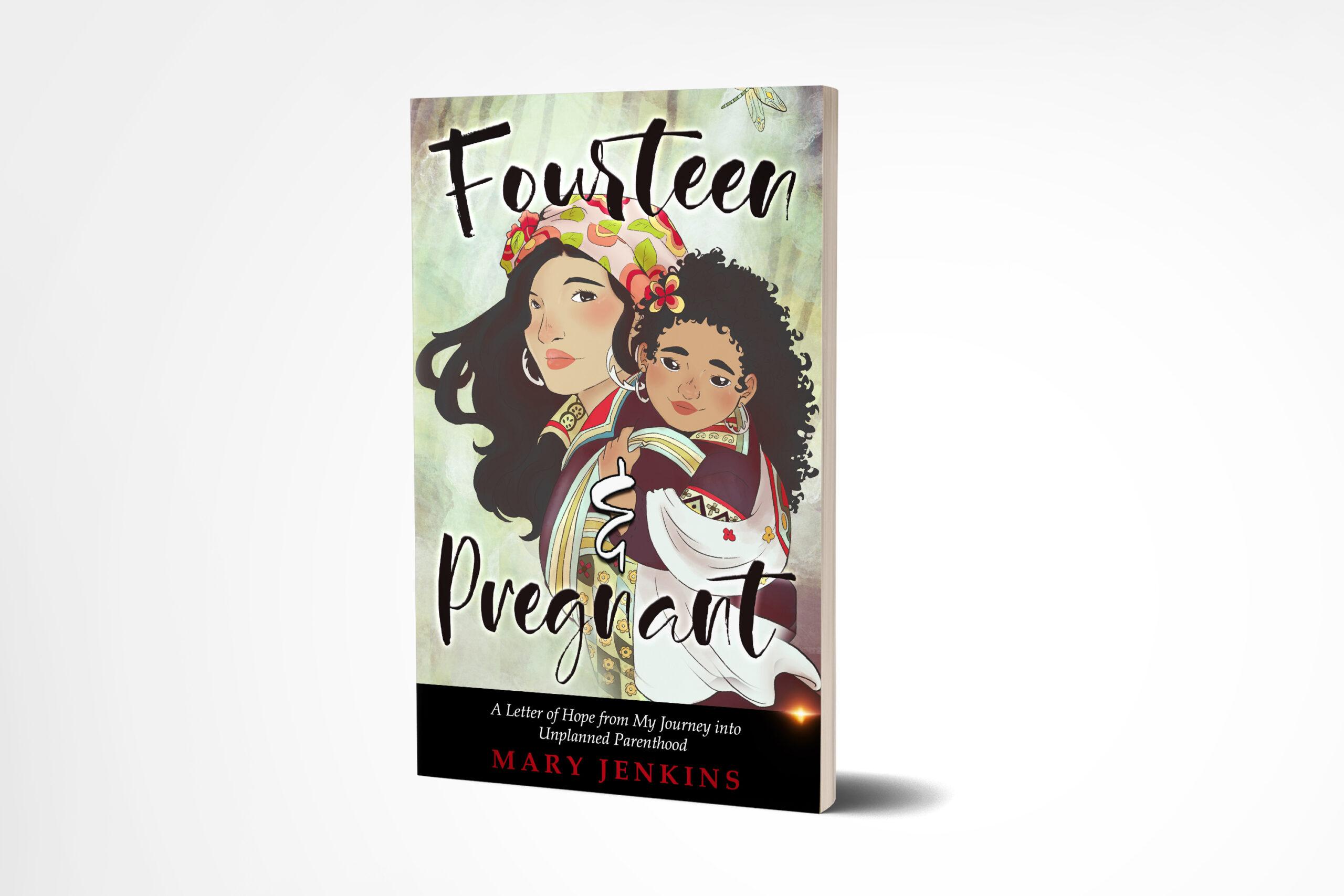 New Book Helps Teen Girls through Unplanned Parenthood 20