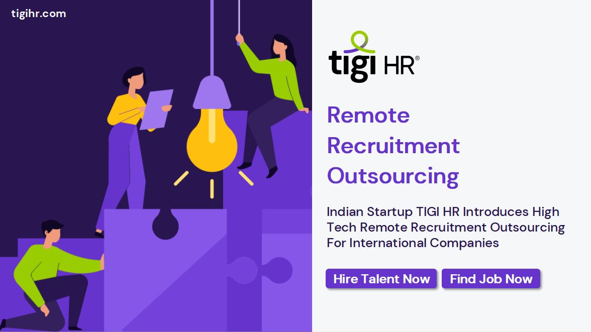 Indian Startup TIGI HR Introduces High Tech Remote Recruitment Outsourcing For International Companies 2